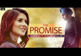 bollywood film the promise the promise song lyrics amrinder new punjabi song 2015 hindi
