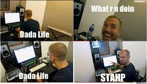 Dada Meme - dada life stahp by goldfinger meme center