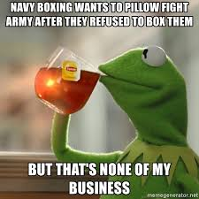 Pillow Fight Meme - navy boxing wants to pillow fight army after they refused to box