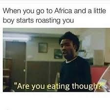 Little African Boy Meme - children in africa could have eaten this meme 9gag