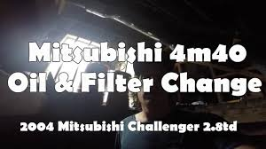 mitsubishi 4m40 td oil filter change youtube
