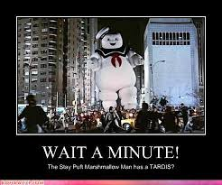 Stay Puft Marshmallow Man Meme - holy crap he does i m a nerd pinterest stay puft tardis