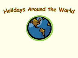 holidays around the world and how celebra it