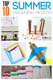 top 10 summer engineering projects for kids engineering projects