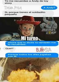 Memes De Toy Story - dopl3r com memes t禳 me recuerdas a andy de toy story tropa