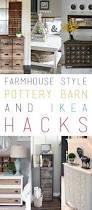 Navigate To Pottery Barn 10 Pottery Barn Hacks U0026 Ikea Hacks Farmhouse Style Pottery Barn