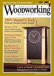 Woodworking Magazine by August 2013 205 Popular Woodworking Magazine