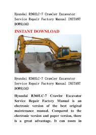 hyundai r360 lc 7 crawler excavator service repair factory manual ins u2026