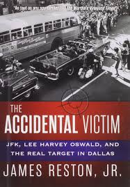 the accidental victim jfk lee harvey oswald and the real target