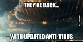 Independence Day Movie Meme - they re back with updatedanti virus memeful com virus meme on me me