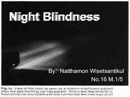 Night Blindness Caused By Vitamin A Deficiency Night Blindness