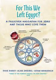 a passover haggadah for this we left a passover haggadah for jews and those