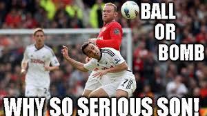 Football Meme - football why so serious son meme