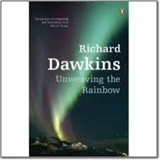Richard Dawkins Blind Watchmaker Richard Dawkins Unweaving The Rainbow Jpg