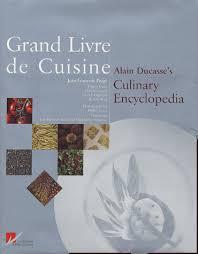 livre cuisine ducasse grand livre de cuisine alain ducasse payot