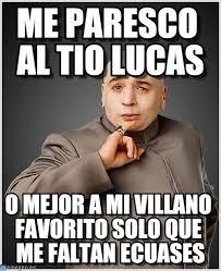 Lucas Meme - me parezco al t祗o lucas dr evil meme en memegen