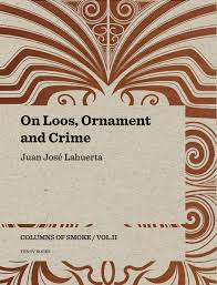 on loos ornament and crime columns of smoke volume ii lahuerta