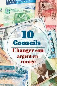 meilleur taux bureau de change changer votre argent devises en voyage réduire les frais nos