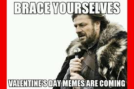 Valentine Day Memes - 14 valentine day memes that are funny as hell livinghours