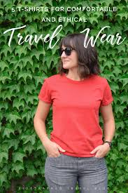 Comfortable T Shirts 5 T Shirts For Comfortable And Ethical Travel Wear U2014 Sidetracked
