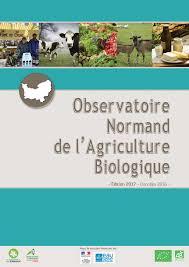 chambre d agriculture normandie observatoire normand de l agriculture biologique bio normandie