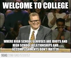 High School Freshman Memes - what i wish i could tell every freshman internet memes freshman