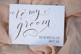 cards from to groom on wedding day to my groom card to my groom on our wedding day personalized