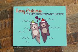 cute christmas card for significant other otter pun card