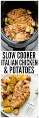 slow cooker italian chicken and potatoes is such an easy meal to