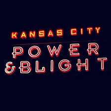 power u0026 blight the argument to redevelop kansas city u0027s latest