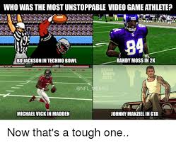 Randy Jackson Meme - who was the most unstoppable video game athlete 84 randy moss in 2k