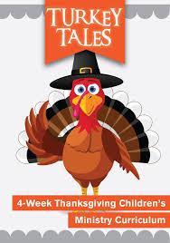 turkey tales 4 week children s ministry curriculum children s