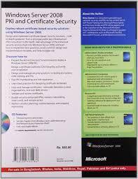 windows server 2008 pki and certificate security brian komar