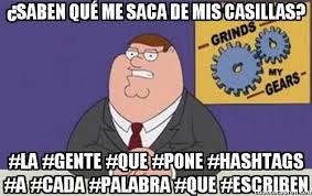 Meme Hashtags - cuánto cabrón gente que le quitas los hashtags y explotan