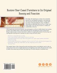 Chair Caning Instructions Buy The Complete Guide To Chair Caning Restoring Cane Rush
