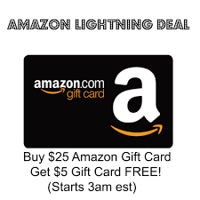 amazon movie lightning deals for black friday amazon lightning deal buy 25 amazon gift card get 5 gift