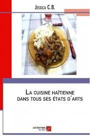 cuisine hiopienne la cuisine haïtienne dans tous états d arts les éditions du