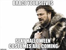 Sexy Halloween Meme - all i wanted was to not look like a hooker for halloween imgflip