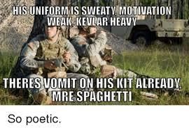 Vomit Meme - his uniformis sweaty motivation weak kevlar heavy theres vomit on