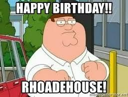 Roadhouse Meme - happy birthday rhoadehouse roadhouse meme generator