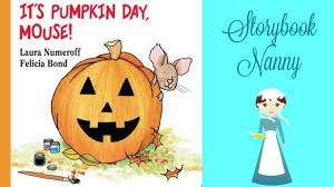 happy s day mouse its pumpkin day mouse kids books read aloud