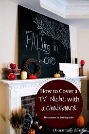 how to cover a tv niche with a chalkboard