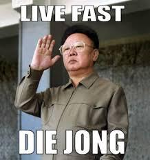 Die Meme - live fast die jong weknowmemes