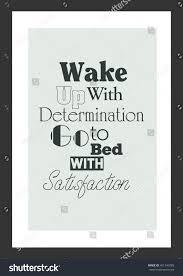 determination quote pics life quote inspirational quote wake determination stock vector