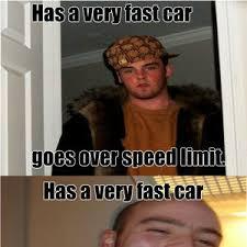 You Get A Car Meme - if you have a fast car by meme07 meme center
