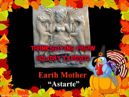 thanksgiving satanic pagan exposed learning about god