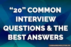 20 common interview questions and the best answers