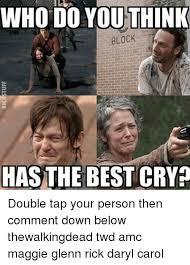 Walking Dead Rick Crying Meme - 25 best memes about the walking dead memes the walking dead