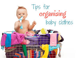 tips for organising baby clothes keep calm get organised