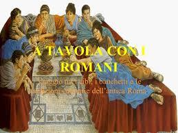 banchetti antica roma a tavola con i romani viaggio tra i cibi i banchetti e le